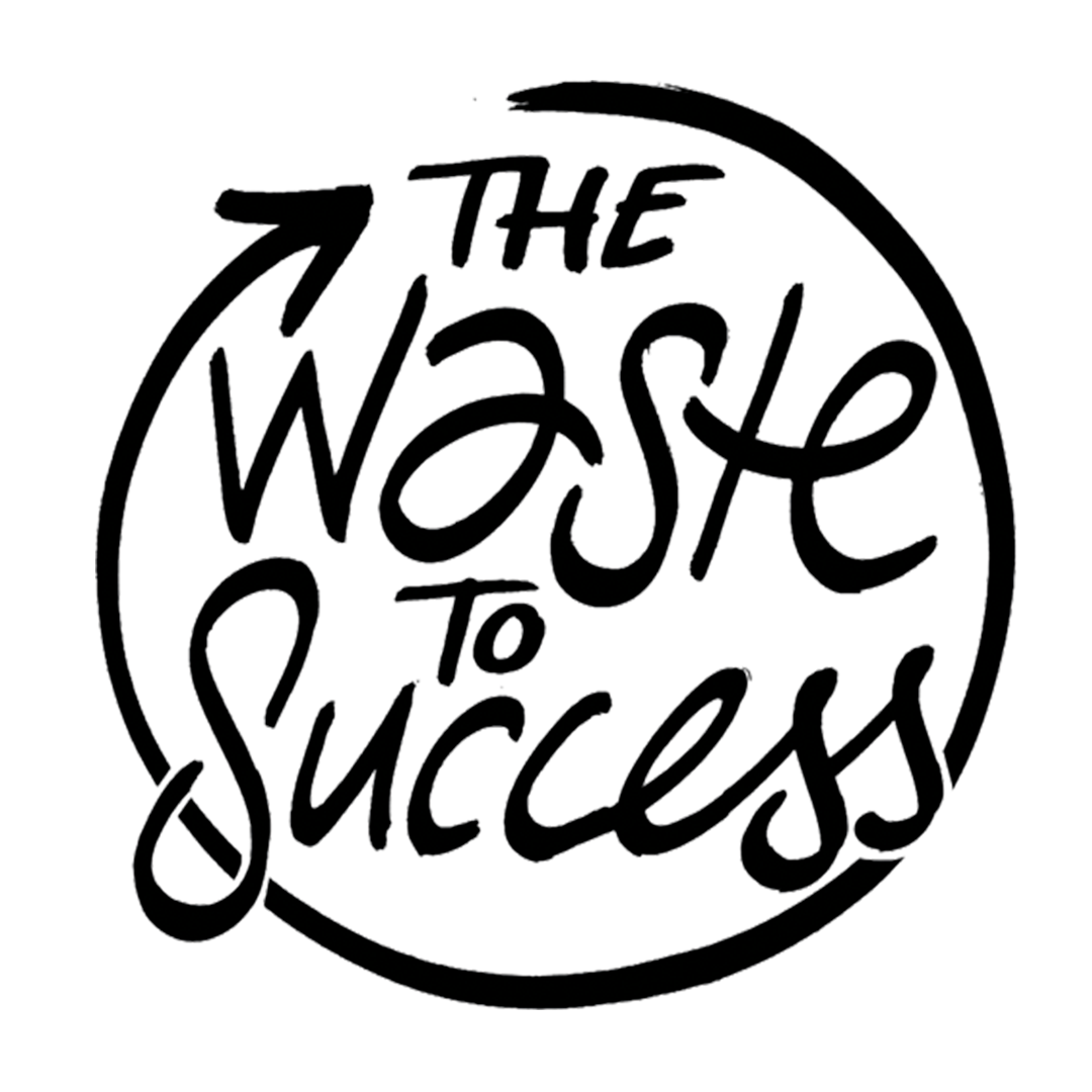 The Waste To Success